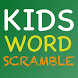 Kids Word Scramble by Baja Interactive