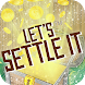 Let's Settle It by Music Tribute Productions Inc.