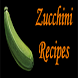 Zucchini Recipes by bluemonkey apps