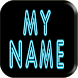 3D My Name Neon Live Wallpaper by My Name Cube Apps