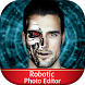 Robotic Photo Editor by JK Apps Studio
