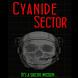Cyanide Sector by Mario Gonzalez
