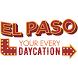 El Paso Daycation