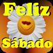 Feliz Sábado Imágenes by amor apps