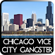 Chicago Vice City Gangster by Destroying Dust