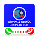 Thomas freinds call