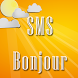 SMS Bonjour by Girlydev