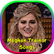 Meghan Trainor Songs