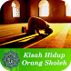 Kisah Hidup Orang Sholeh by Mujiwara Studio