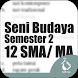 Kelas 12 SMA-SMK-MA Mapel Seni Budaya Smt 2 by Soft Inc