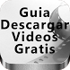 Guía Descargar Videos Gratis by MasPRO