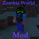 Zombie World Mod by BlacknRedGames