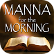 Manna for the Morning by Preston Shepherd