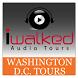 IWalked Washington D.C. by IWalked Audio Tours