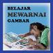 Belajar Mewarnai Gambar Baru by id inc.