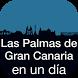 Las Palmas en 1 día by Signlab