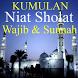 Niat Sholat Wajib & Sunnah by akutresno