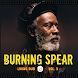 Burning Spear All Songs by Unsterblich