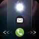 Flash Alert : Bright LED Light on Calls & Messages