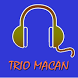 TRIO MACAN Complete Songs by Suneo Dev