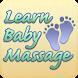 Learn Baby Massage by Selectsoft Publishing