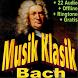 Musik Klasik Terbaik Johann Sebastian Bach