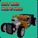 Hot Rod MCPE MOD by Win Blowers