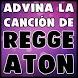 Adivina La Canción De Reggaeton