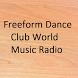 Freeform Dance Club World Music Radio by MusicRadioApp