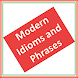 Modern Idioms and Phrases