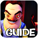 Guide for Hello Neighbor 4 by Arouito Apps