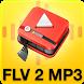 FLVto-mp3 : flv to mp3 CONVERTER 2018