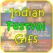 Indian Festival Gifs by novapps