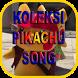 Koleksi Pikachu Song by Pusat Mainan