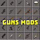 guns mod by White apps dev