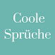 Coole Sprüche by Catepe
