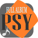 PSY Full Music Songs Lyrics Collection