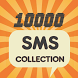 10000 SMS Messages Collection by tmApps