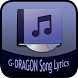 G-DRAGON Song&Lyrics by Rubiyem Studio