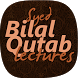 Bilal Qutab Lectures by MoboDragon Inc