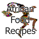 African Food Recipes by Charles D. Phillips
