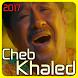 Cheb khaled Rai Chansons 2017 by devappma6