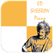 Ed Sheeran Piano Tiles by Piano Tiles 1000