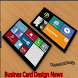 Busines Card Design News