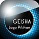 Lagu Pilihan Geisha by app to you