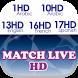 Match Live HD 2017 by LOVLEYDev