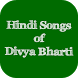 Hindi Songs of Divya Bharti by SUN APPS