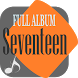 Seventeen Full Music Songs Lyrics Collection by arkaan