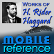 Works of Henry Rider Haggard by MobileReference