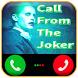 Call Video From Joker Squad by san app
